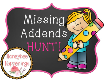 Missing Addends HUNT! A write the room activity
