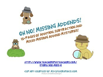Missing Addends! Oh No! Addition, Subtraction and Mixed Challenge!