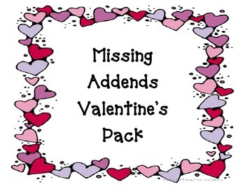 Missing Addends Pack Valentine's Theme