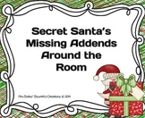 """Missing Addends  """"Secret Santa's Missing Addends"""" Activity"""