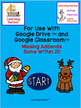 Missing Addends Sums Within 20 Santa and Reindeer use with Google Slides™