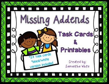 Missing Addends - Task Cards & Printables
