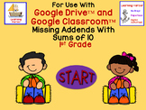 Missing Addends With Sums of 10 for use with Google Classroom™