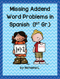 Missing Addends Word Problems in Spanish