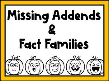 Missing Addends and Fact Families