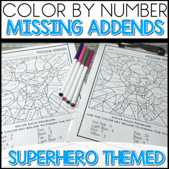 Missing Addends - color by number (Super Hero Themed)