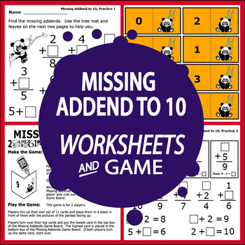 Missing Addends to 10 Addition Worksheets PLUS Full Color Game and Math Mat