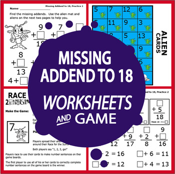 Missing Addends to 18 Worksheets + Full Color Addition Game, Addition Math Mat