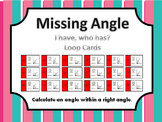 Missing Angle: I have, Who has Loop Cards