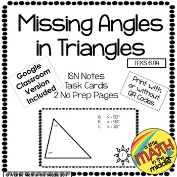 Missing Angle Measure in Triangles TEKS 6.8A