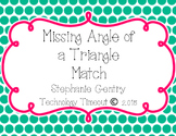 Missing Angle of a Triangle Matching Game
