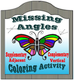 Missing Angles Coloring Activity:  Complementary, Suppleme