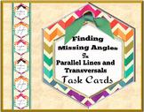 Finding Missing Angles in Parallel Lines &Transversasl Task Cards