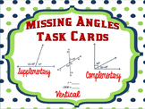 Missing Angles Task Cards- Complementary, Supplementary, and Vertical