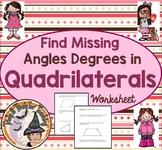 Find Missing Angles Degrees in Quadrilaterals Practice Worksheet Homework