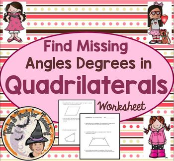 Find Missing Angles Degrees in Quadrilaterals Practice Wor
