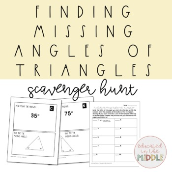 Missing Angles of Triangles Activity: Scavenger Hunt