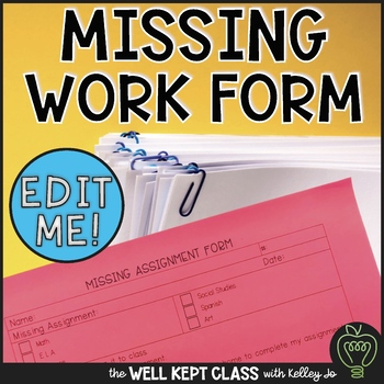 Missing Assignment Form- EDITABLE PDF