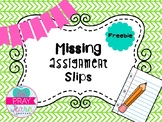 Missing Assignment Slips