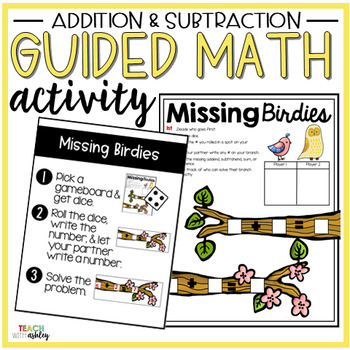Addition & Subtraction Guided Math Activity Missing Birdies