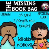 Missing Book Bag Notice!  EDITABLE!  Color & Black and White!-Spanish too!