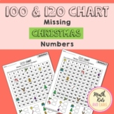 Missing Christmas Numbers (100 & 120 chart activities)