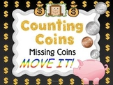 Missing Coins MOVE IT