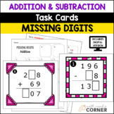 Missing Digits Addition & Subtraction Task Cards: Print and Digital Versions