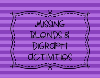 Missing Digraphs and Blends Activities