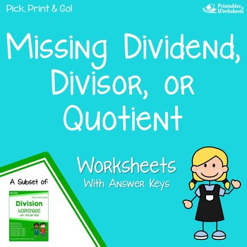 Missing Dividend, Divisor Or Quotient, Division Multiplication Relationship