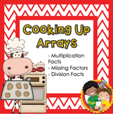 Cooking Up Arrays - The Relationship Between Multiplication and Division