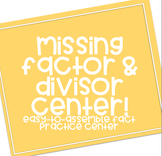 Missing Factor & Divisor Center!