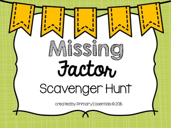 Missing Factor Scavenger Hunt
