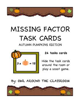 Missing Factor Task Cards- Autumn Pumpkins Edition