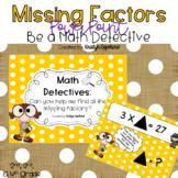 Missing Factors (FREEBIE) Math Detective Power Point