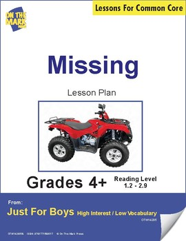 Missing (Fiction - Narrative Mystery) Reading Level 1.8 Aligned to Common Core