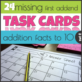 Missing First Addend 1-10 Task Cards Mastering Math Facts