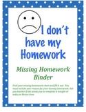 Missing Homework Binder and Log
