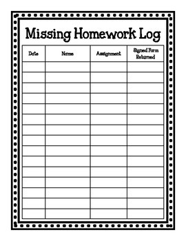 Missing Homework Log and Parent Notice