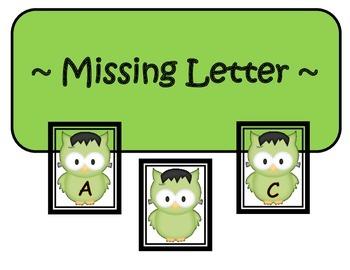 Missing Letter Center ~ Owl Halloween Theme ~ PreK-1