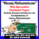 """Mathematician Project, """"The Missing Mathematician"""" Research Fun!"""