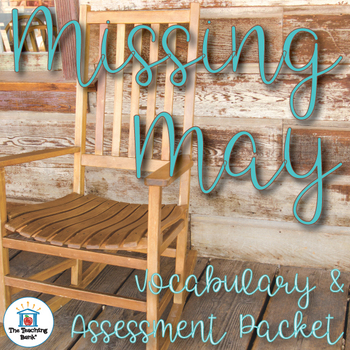 Missing May Vocabulary and Assessment Bundle
