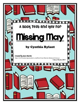 Missing May, by Cynthia Rylant: Book Test and Key