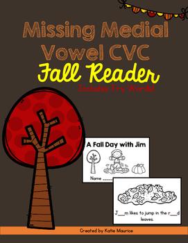 Missing Medial Vowel CVC Fall Reader