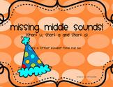 Missing Middle sounds (a,o,u)