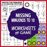 Missing Minuends to 10 Subtraction Worksheets + Full Color Subtraction Game