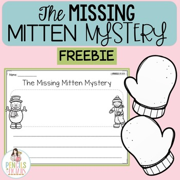 Missing Mitten Mystery Freebie - Differentiated Writing Pages & Mitten Motivator