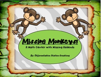 Missing Monkeys: Math Centers with Missing Addends, Differentiated