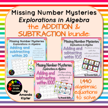 Missing Number Mysteries: Explorations in Algebra: ADDITIO