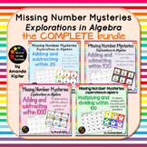 Missing Number Mysteries: Explorations in Algebra: COMPLET